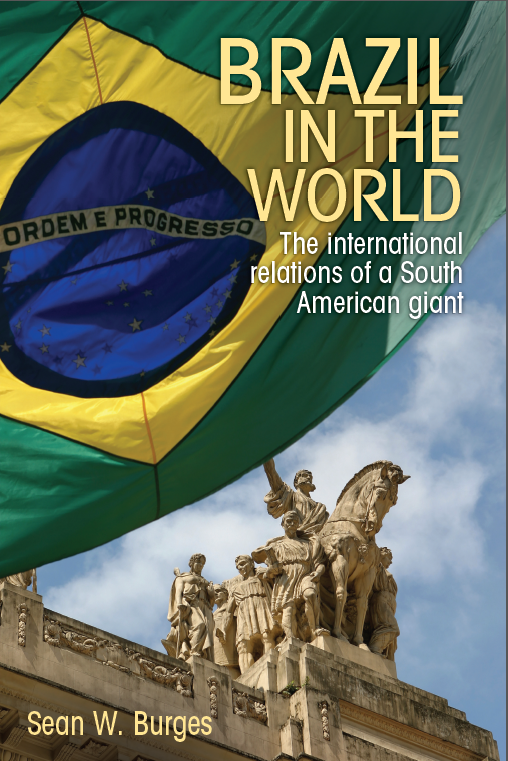 COHA Book Notice: Brazil in the World: The International Relations of a South American Giant